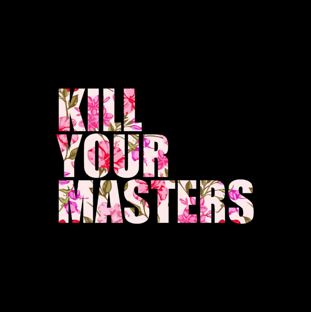 Kill Your Masters T-shirt (Ruby Floral)