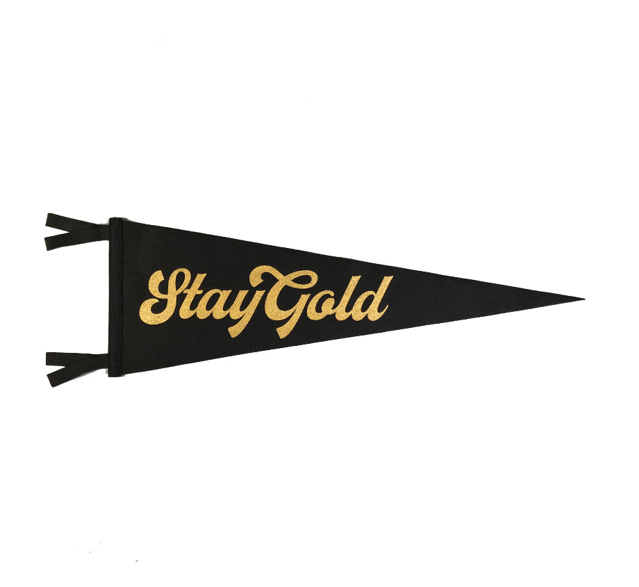 Stay Gold - Wool Felt Pennant