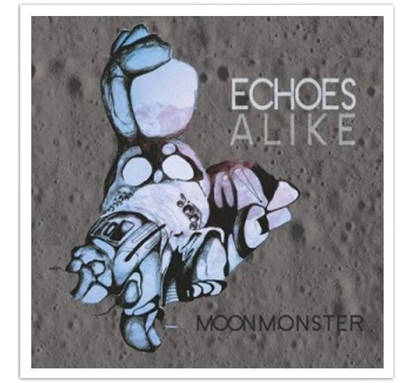 Music - Echoes Alike - Moon Monster