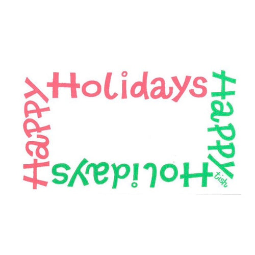 Happy Holidays—Tish - Maisonette Shop
