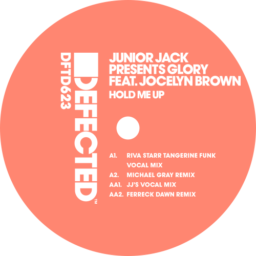 Junior Jack Presents Glory Feat. Jocelyn Brown ‎/ Hold Me Up