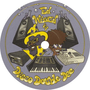 Ed Wizard & Disco Double Dee / Be Free