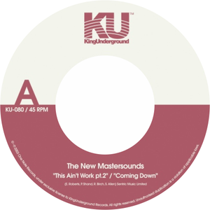 The New Mastersounds / This Ain't Work Pt. 2