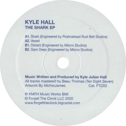 Kyle Hall ‎/ The Shark EP