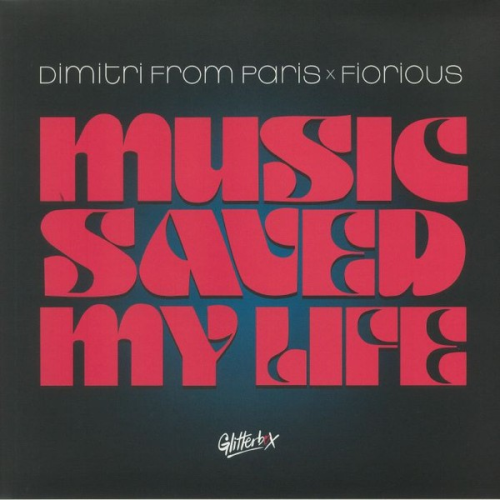Dimitri From Paris Fiorious ‎/ Music Saved My Life