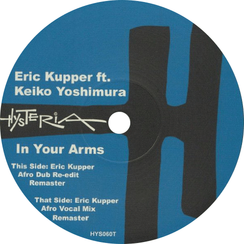Eric Kupper Ft. Keiko Yoshimura ‎/ In Your Arms
