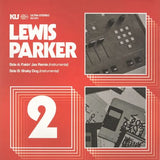 Lewis Parker / The 45 Collection No. 2 - Luv4Wax