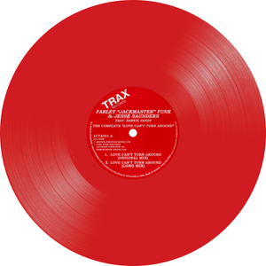 "Farley Jackmaster Funk & Jesse Saunders feat. Darryl Pandy / The Complete ""Love Can't Turn Around"" (Red Vinyl Repress)"