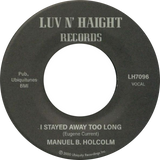 Manuel B Holcolm / Stayed Away Too Long