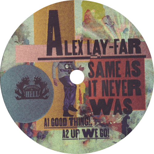 Alex Lay-Far / Same As It Never Was