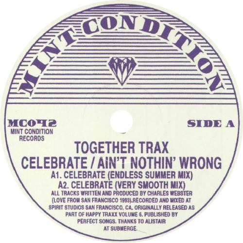 Together Trax / Celebrate - Ain't Nothin' Wrong