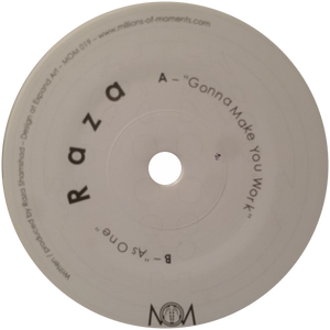 Raza / Gonna Make You Work / As One - Luv4Wax