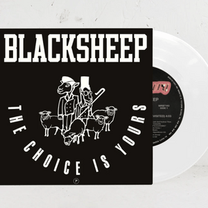 Black Sheep ‎/ The Choice Is Yours (White Vinyl)