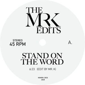 Mr K Edits / Stand On The Word