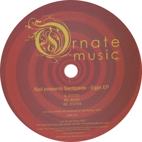 Nail Presents Sentipede ‎/ Eggs EP