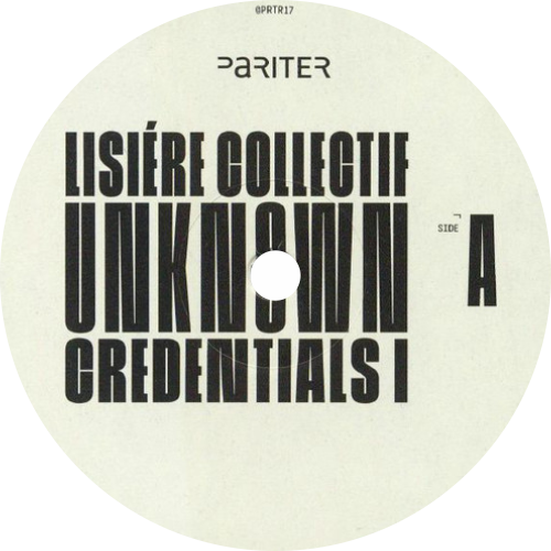 Lisiere Collectif / Unknown Credentials I