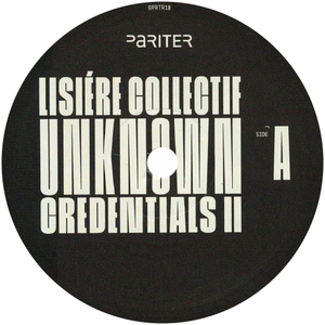 Lisiere Collectif / Unknown Credentials II - Luv4Wax