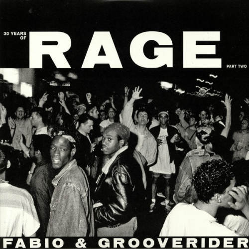 Fabio & Grooverider ‎/ 30 Years Of Rage (Part Two)