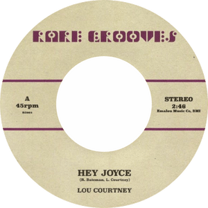 Hey Joyce, Johnnie Taylor / Lou Courtney / Just The One (I've Been Looking For