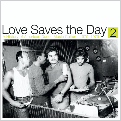 Various Artists / Love Saves the Day : A History Of American Dance Music Culture 1970-1979 Part 2