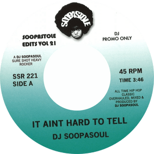 DJ Soopasoul / It Ain't Hard To Tell