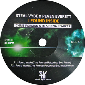 Steal Vybe & Peven Everett ‎ / I Found Inside (Chris Forman & DJ Spinna Remixes) - Luv4Wax