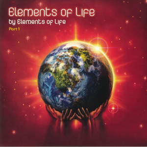 Elements Of Life / Elements Of Life: Part 1