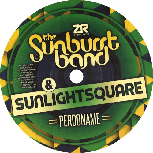 The Sunburst Band & Sunlightsquare ‎/ Perdoname