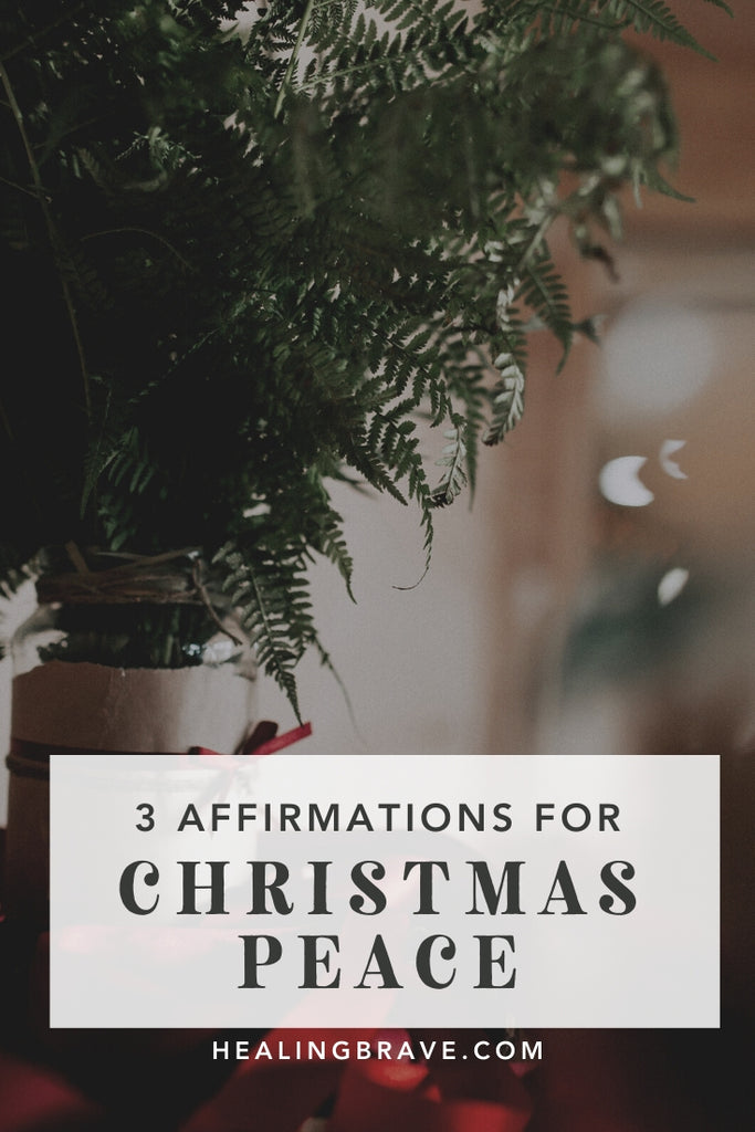 Be an inner peace activist this year with these special affirmations for Christmas. I wrote them for you so peace would come easier. And so joy would be the most natural thing in the world. No matter what's happening around you.