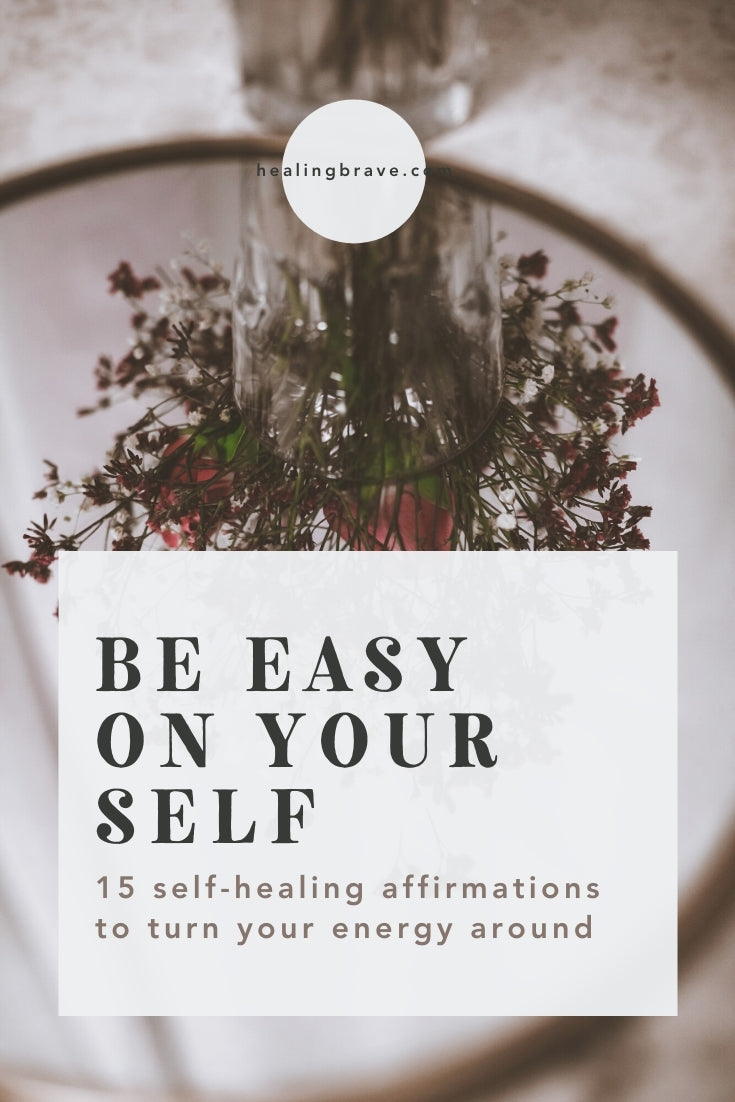 You could probably use a break. Surely, a touch of grace. If that sounds like a good idea, use these healing affirmations to lighten your load: and be easy on yourself. You deserve that much.