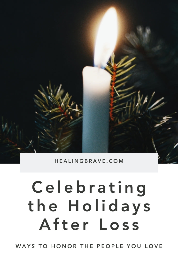 If celebrating the holidays after loss is something you either struggle with or look forward to, here area few ideas on how you can turn this into a season of moments dedicated to the beauty you've found because of the people you so miss. This season especially can be a devotion to the ones who've gone before you.