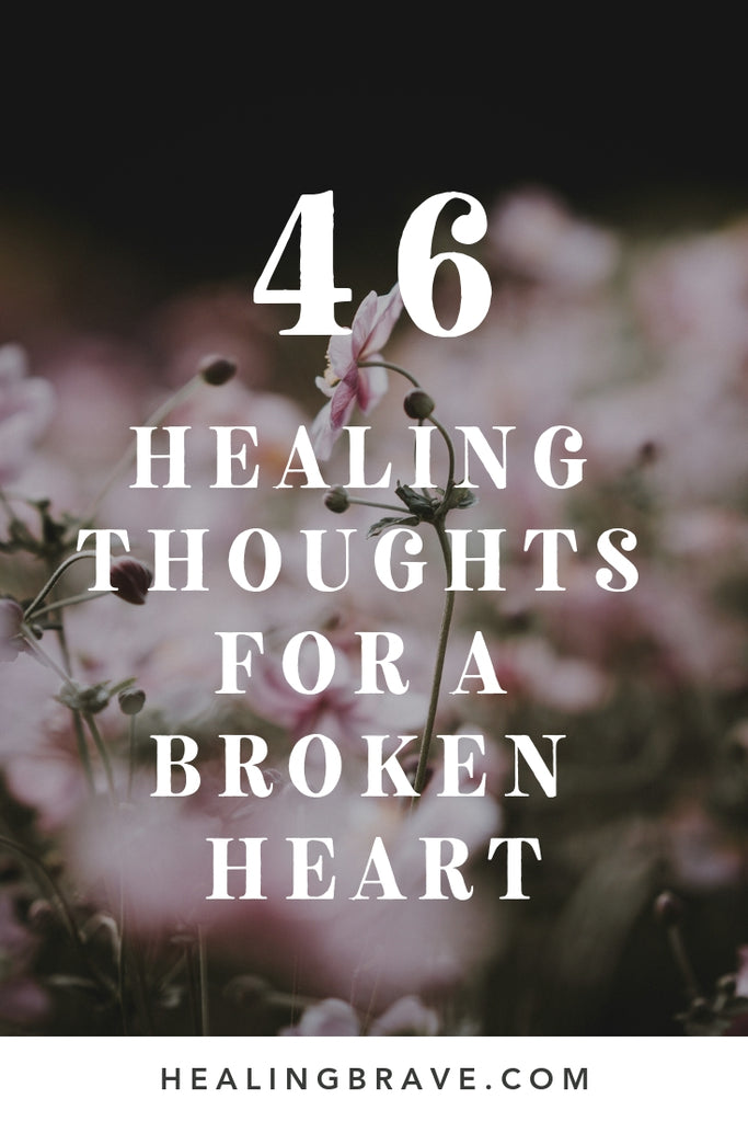 When your heart is in a million pieces, it feels like more than you could ever survive. But it's calling forth an unshakable strength that you didn't even know you had in you. If you need more strength today, read these healing thoughts. They're light.