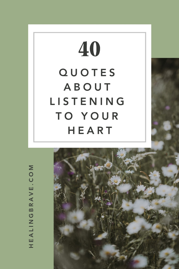 Above all other voices, listen to your heart. Trust this internal guidance system to lead you down the right path. The more you tune in, the more it'll tell you: you're wise, loving, kind, capable. You'll make it through. With love, you will. By grace, you will.
