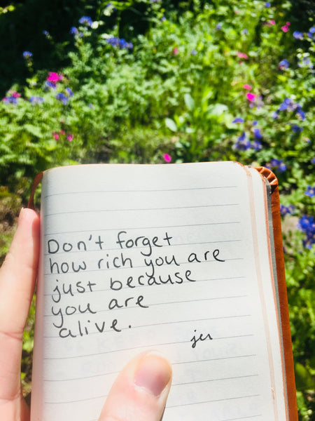 To better understand life, sink into the moment, wherever you are, without past or future. Such a simple intention can take you deeper into what you can do from here. To do anything or go anywhere, you need to start here. Read these handwritten notes to remember: that when you live for the moment, you really live.