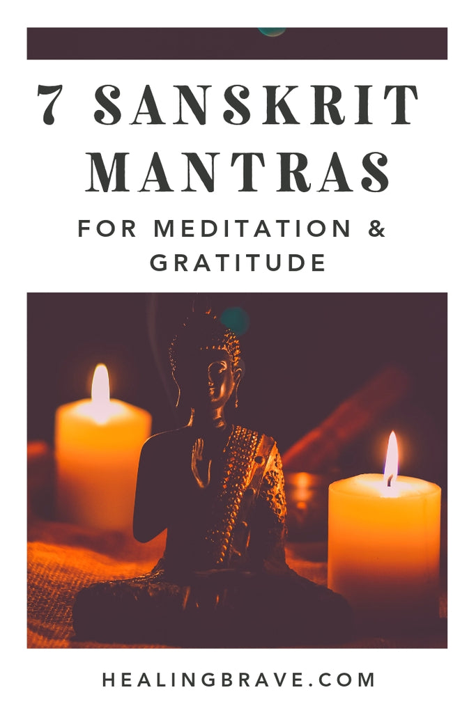 Repeat these Sanskrit mantras for more peace inside and out. Use them in your meditation or whenever you need them. You don't need to be grateful for why or how you hurt, but you can learn to be grateful for the paths you choose to walk down now.