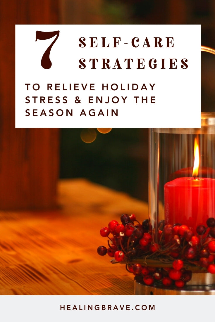 The holidays can be merry and bright, or the days you look forward to the least. Either way, try these self-care strategies to stay cool, calm, and collected in times of stress and busyness. They're proof that you can keep it simple.