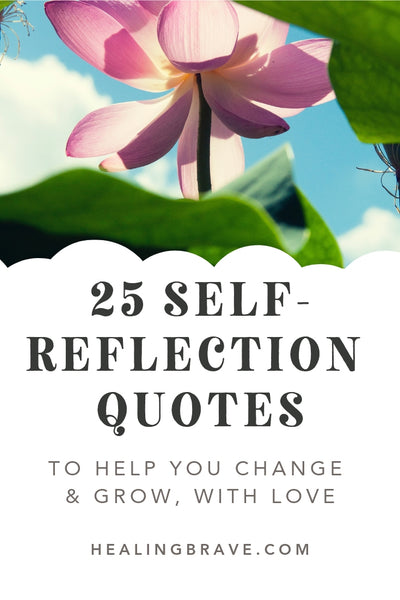 You rise above your fears by facing them, not by ignoring them. And you can do that because you're not the fear or the thought or the pain: you're the one looking at it. Read these self-reflection quotes. They'll help you look at your thoughts and feelings without being trapped by them. It's how you change anything.