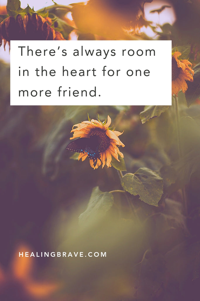 quotes about making new friends and starting again healing