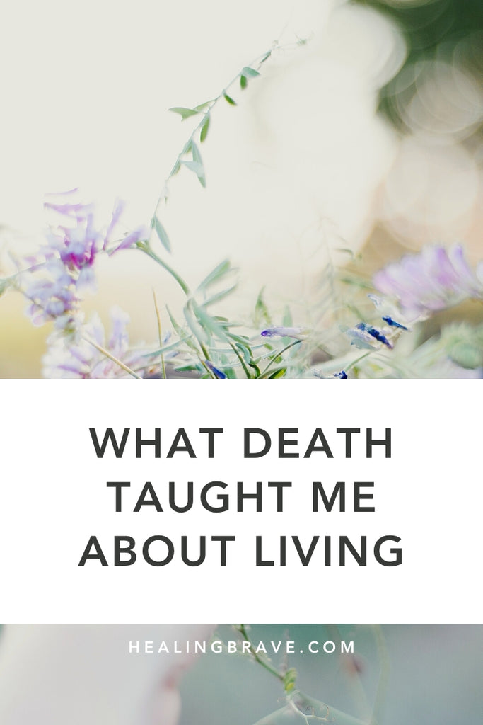 Death has a way of making you come face-to-face with your life. No words can capture the entirety of how loss shapes us. But until then, here are six truths I've learned through my own personal experiences of love and loss, grief and growth, survival and surrender, and 5 years of writing on the topic.