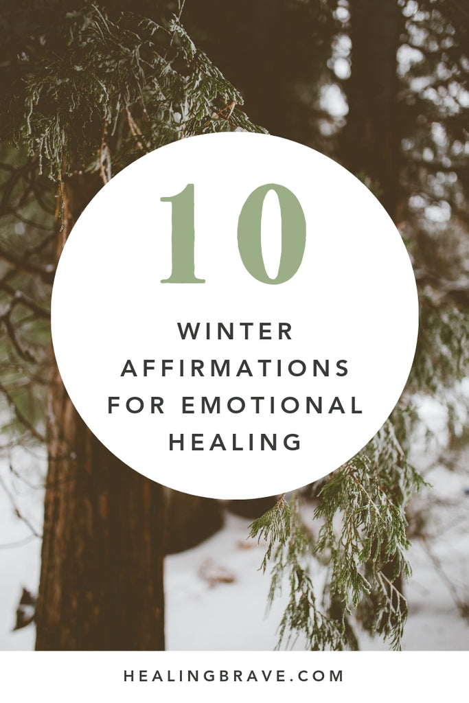 Use these winter affirmations to help you better appreciate the season you're in. They're for your emotions... the ones that are hard to love. The ones that, when you sit with them and let them breathe and be, will teach you to see the beauty in almost anything. May this be a season of rooting, if not blooming.