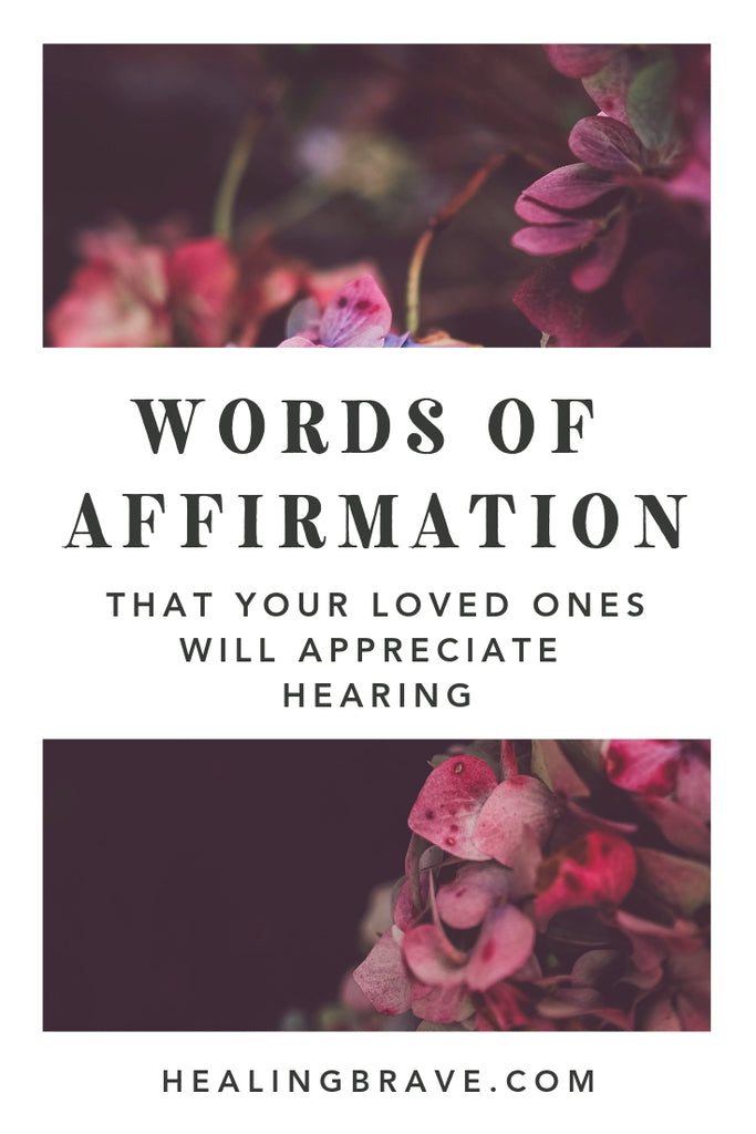 If your love language is giving and receiving words of affirmation, this is for you. If your loved one lights up when you give them words of affirmation, here are some ideas to help you send love their way. Sew compassion into your words and you'll sow happiness in your relationships.