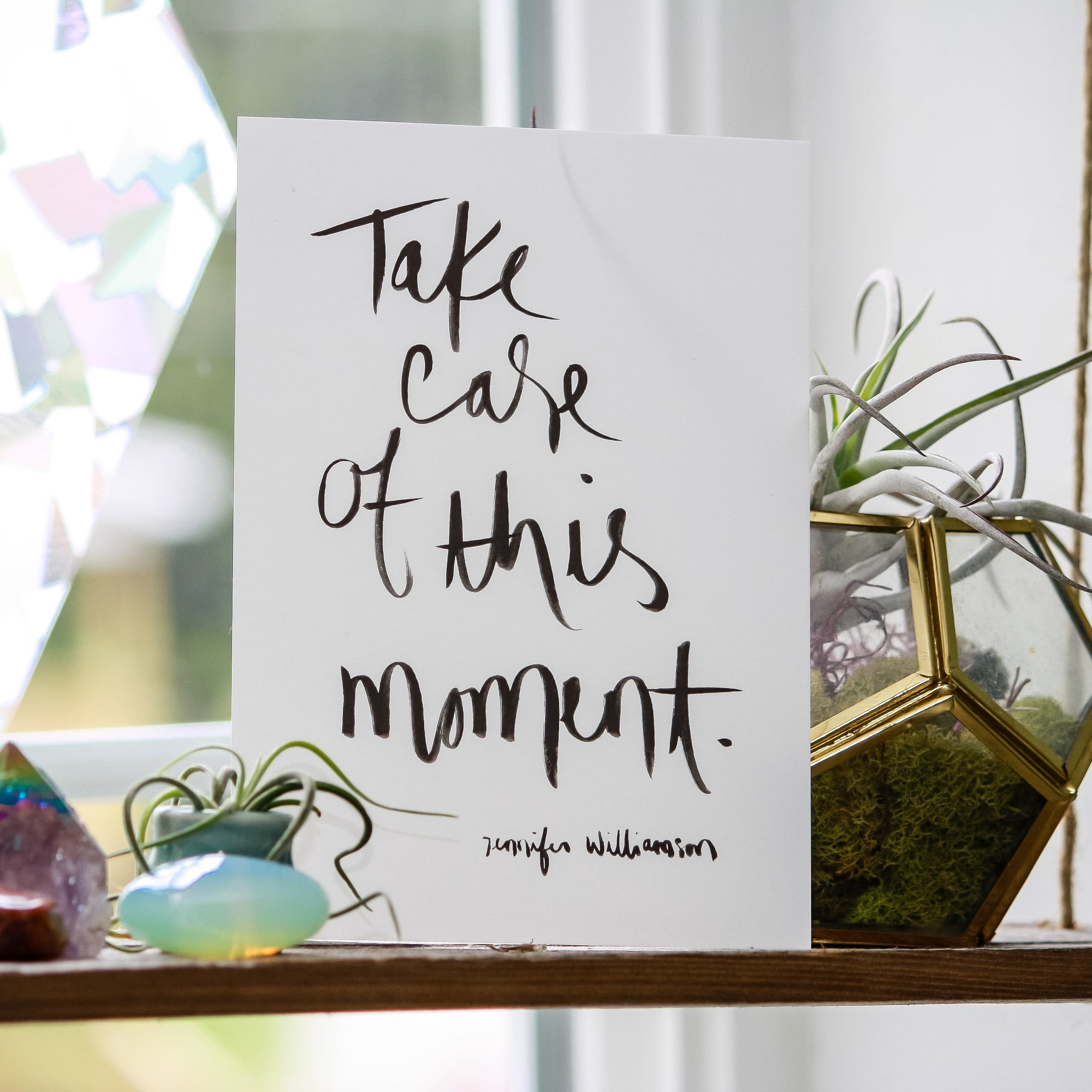 Take Care Of This Moment Handwritten Word Art Print by Jennifer Williamson of Healing Brave