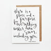 A Place And A Purpose For Everything Hand Lettered Encouragement Card