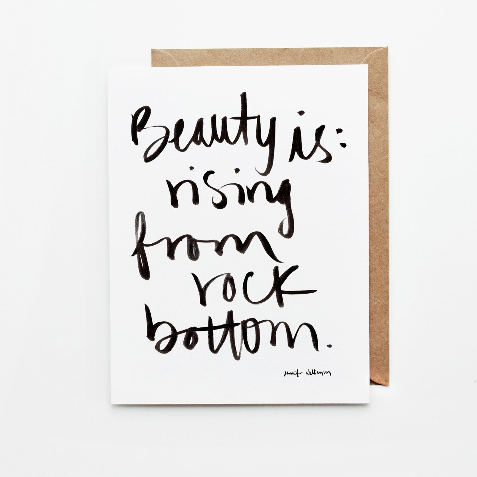 Beauty Is Rising From Rock Bottom Hand Lettered Word Art Card