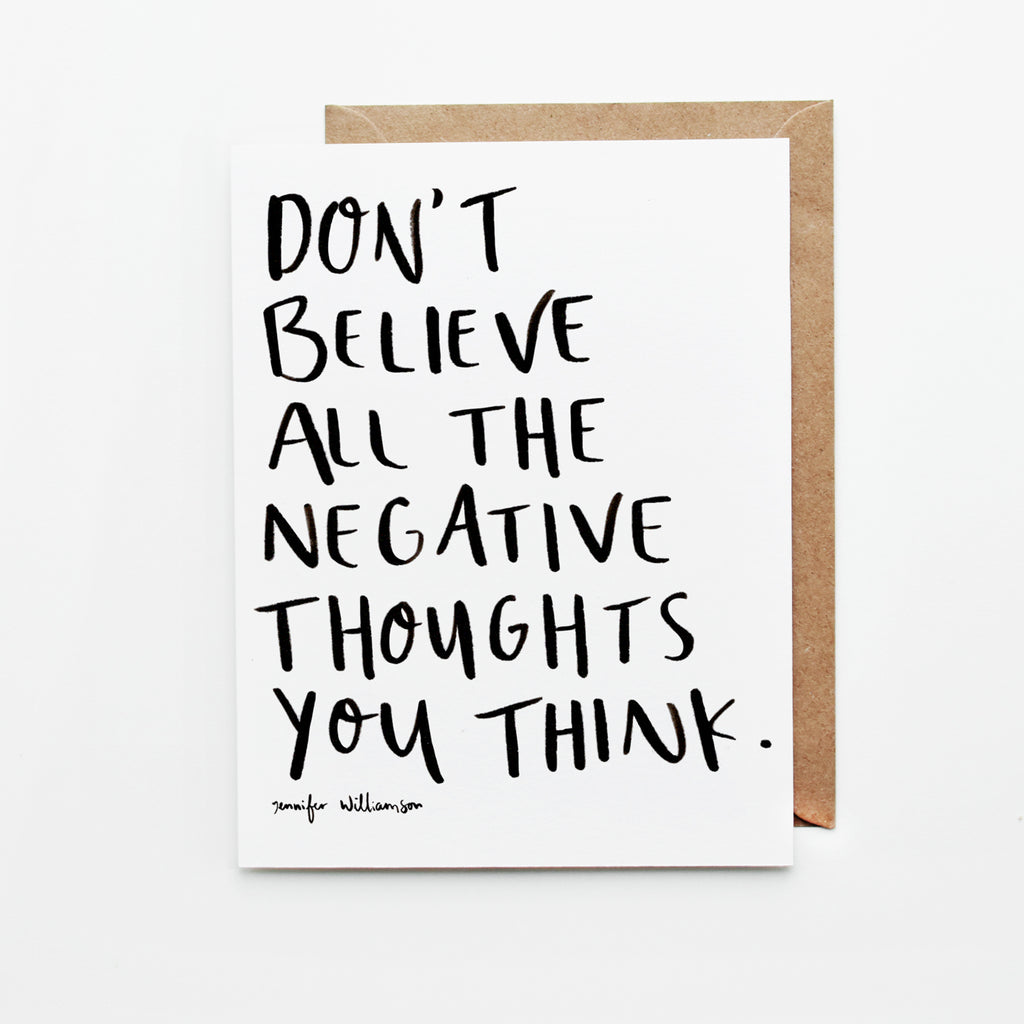 Don't Believe Everything You Think Hand Lettered Word Art Card