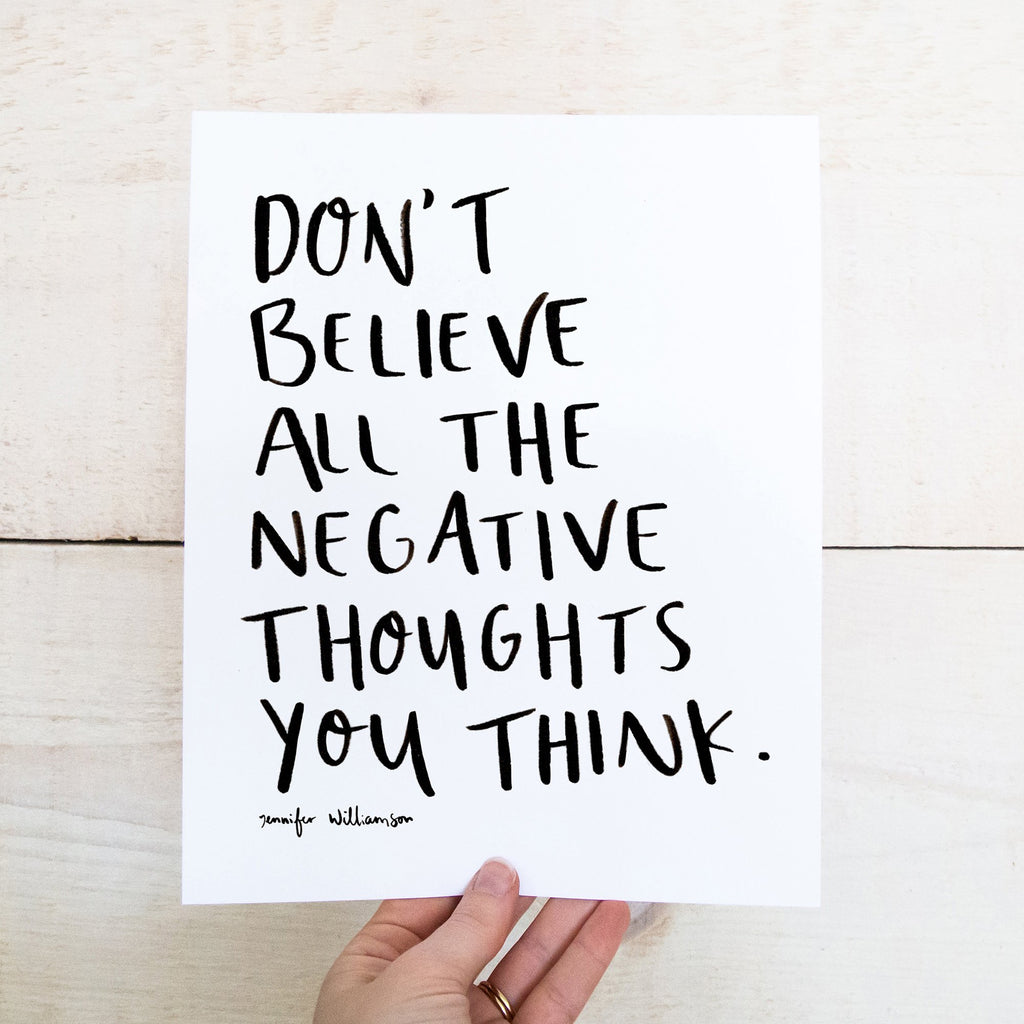 Don't Believe Everything You Think Hand Lettered Word Art Print
