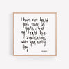 Heart Conversations Hand Lettered Poetry Art Print