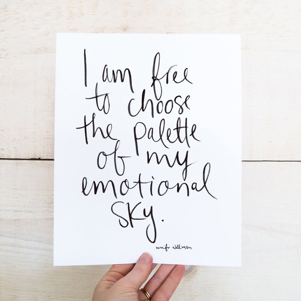 I Am Free To Choose The Palette Of My Emotional Sky Hand Lettered Affirmation Art Print