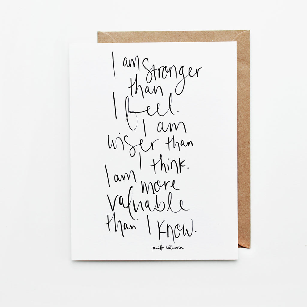 I Am Stronger Than I Feel Hand Lettered Affirmation Encouragement Card
