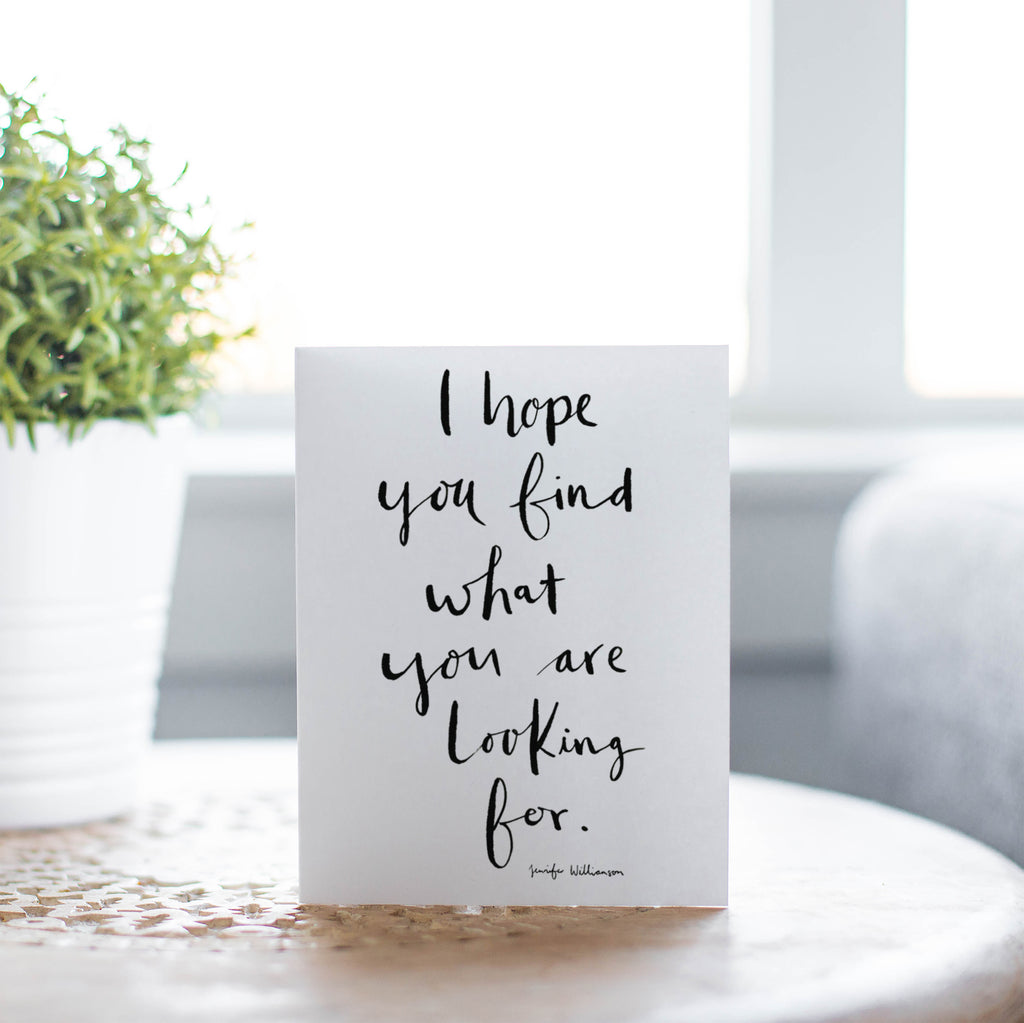 I Hope You Find What You're Looking For Hand Lettered Prayer Encouragement Card